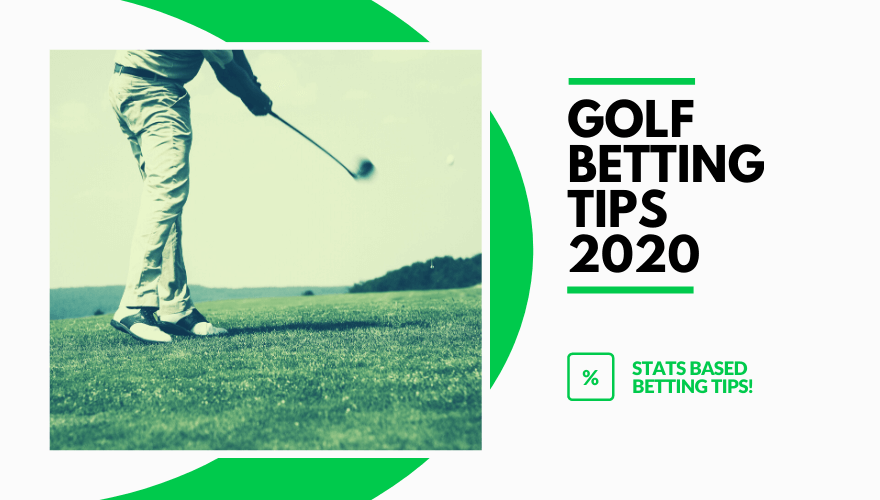 Golf Betting Tips 2020
